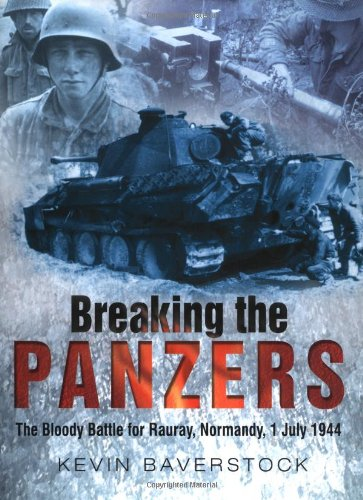 9780750928953: Breaking the Panzers