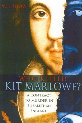 9780750929639: Who Killed Kit Marlowe?: A Contract to Murder in Elizabethan England
