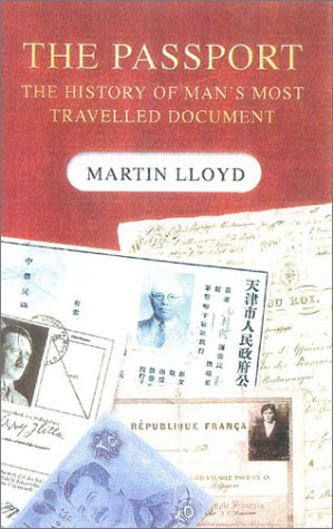 9780750929646: The Passport: The History of Man's Most Travelled Document