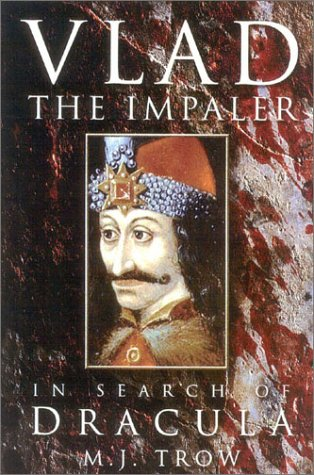 9780750929653: Vlad the Impaler: In Search of the Real Dracula