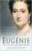 9780750929806: Eugenie: The Empress and Her Empire