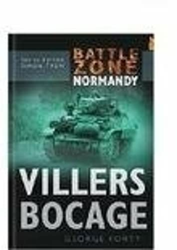 Viller's Bocage -BZN (Battle Zone) (0750930128) by George Forty