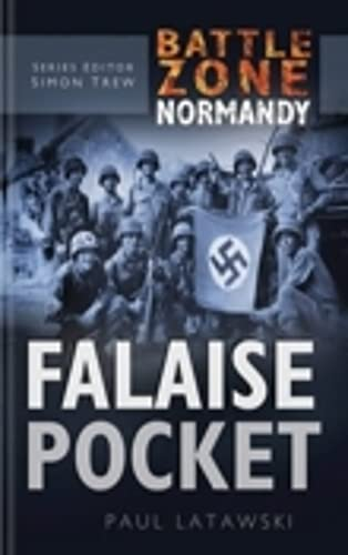 9780750930147: Falaise Pocket (Battle Zone Normandy)