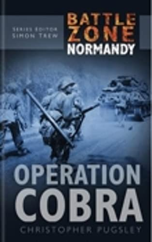 9780750930154: Operation Cobra (Battle Zone Normandy)
