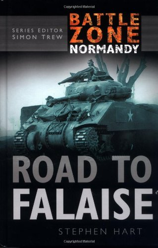 9780750930161: The Road to Falaise-Battle Zone Normandy