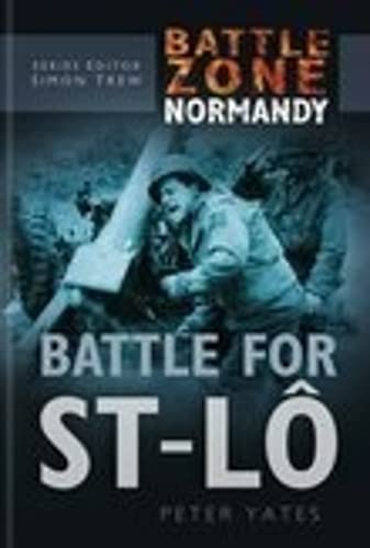 9780750930185: Battle for St-Lo (Battle Zone Normandy)