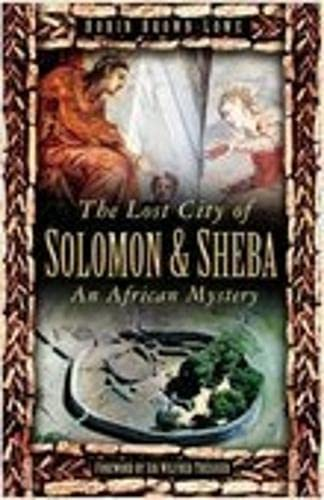 9780750930338: The Lost City of Solomon and Sheba: An African Mystery