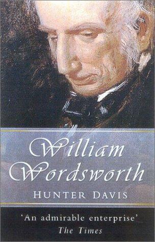 William Wordsworth (0750930756) by Hunter Davies