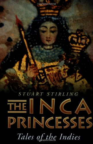 9780750930796: The Inca Princesses: Tales of the Indies
