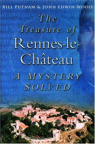 9780750930819: The Treasure of Rennes-le-Chateau: A Mystery Solved
