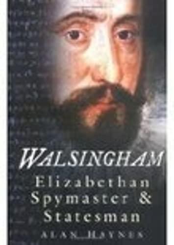 9780750931229: Walsingham: Elizabethan Spymaster and Statesman