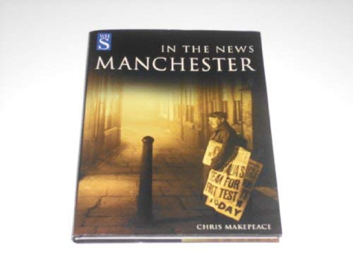 Manchester in the News: Chris Makepeace