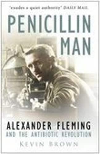 9780750931526: Penicillin Man: Alexander Fleming and the Antibiotic Revolution