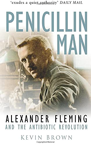 9780750931533: Penicillin Man: Alexander Fleming and the Antibiotic Revolution