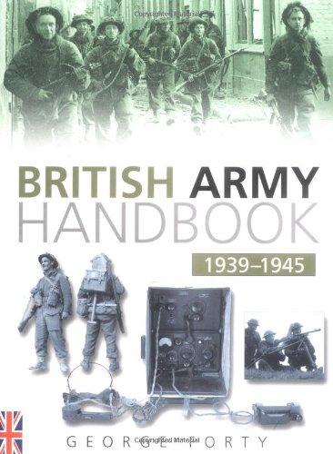9780750931908: The British Army Handbook 1939-1945