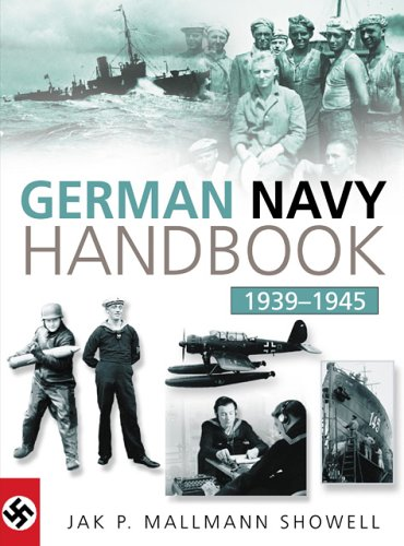 9780750932059: The German Navy Handbook, 1939-1945 (Military Handbook)