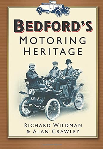 9780750932226: Bedford's Motoring Heritage