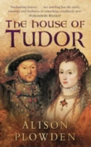 9780750932400: The House of Tudor