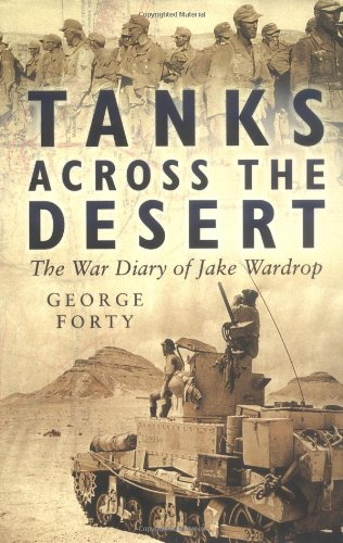 Tanks Across the Desert (0750932538) by Forty, George