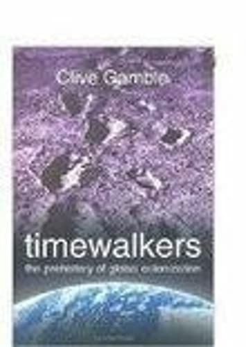 9780750932776: Timewalkers: The Prehistory of Global Colonization