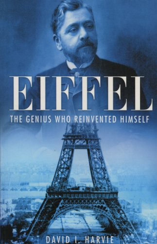 9780750933094: Eiffel: The Genius Who Reinvented Himself