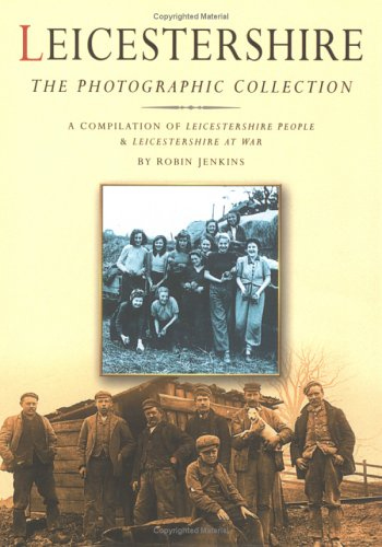 9780750933544: The Leicestershire Collection