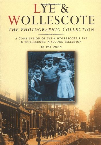 The Lye and Wollescote Collection (0750933550) by Pat Dunn