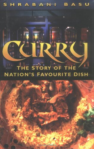 9780750933742: Curry: The Story of the Nation's Favourite Dish