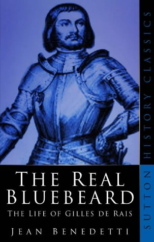 9780750934480: Real Bluebeard (Sutton history classics)