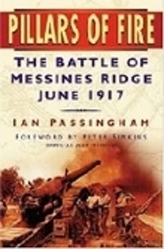 Pillars of Fire: The Battle of Messines, Ridge June 1917