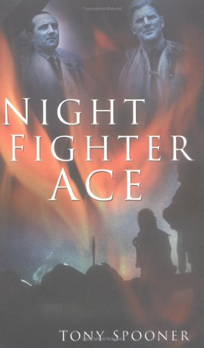 9780750934732: Night Fighter Ace