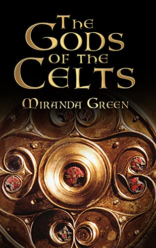 9780750934794: The Gods of the Celts