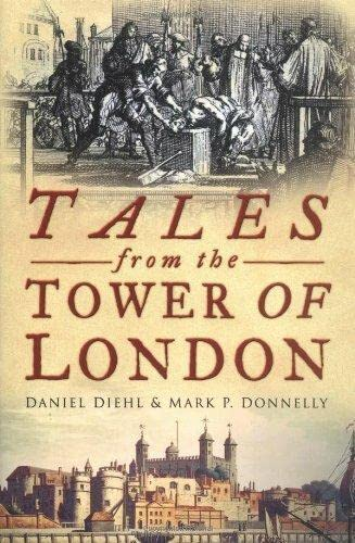 9780750934961: Tales from the Tower of London
