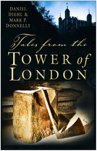9780750934978: Tales from the Tower of London