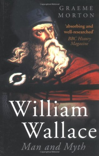 9780750935234: William Wallace: Man and Myth