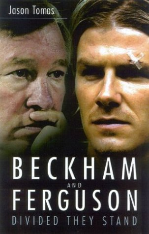 9780750936750: Beckham and Ferguson: Divided They Stand
