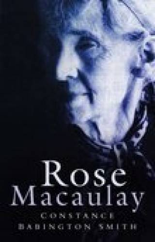 9780750937016: Rose Macaulay