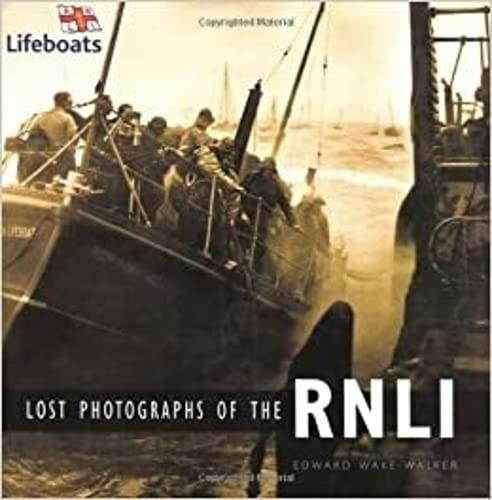 9780750937184: Lost Photographs of the RNLI