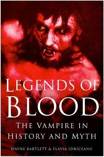 9780750937368: Legends of Blood