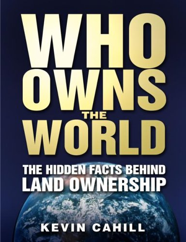 9780750937412: Who Owns the World: The Hidden Facts Behind Landownership