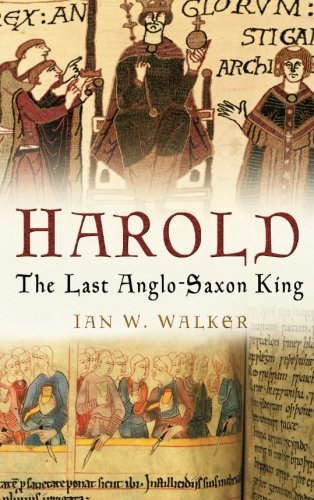 9780750937634: Harold: The Last Anglo-Saxon King