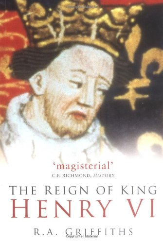 9780750937771: Reign of King Henry VI