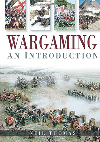Wargaming: An Introduction: Neil Thomas