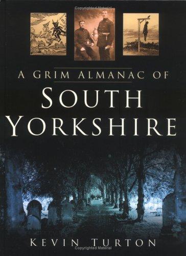 9780750938181: A Grim Almanac of South Yorkshire