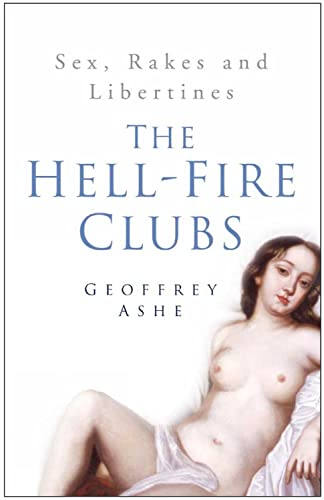 9780750938358: The Hell-Fire Clubs