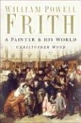 9780750938457: William Powell Frith: A Painter and His World