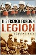 9780750939393: French Foreign Legion
