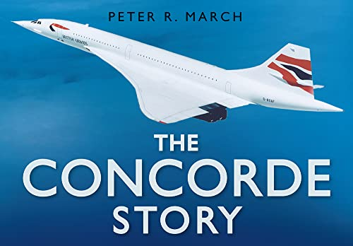 9780750939805: The Concorde Story