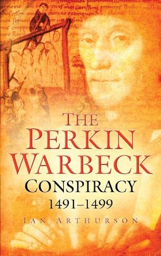 9780750939898: The Perkin Warbeck Conspiracy 1491-99