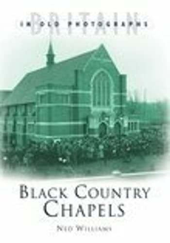 9780750939904: Black Country Chapels